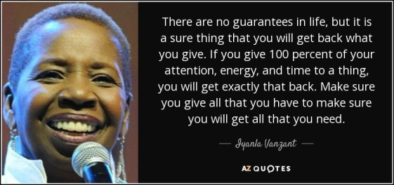 quote-there-are-no-guarantees-in-life-but-it-is-a-sure-thing-that-you-will-get-back-what-you-iyanla-vanzant-146-13-38
